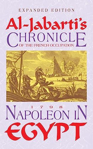 Napoleon in Egypt: Al Jabarti's Chronicle of: Abd al-Rahman, Jabarti