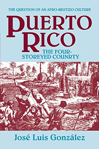 9781558760721: Puerto Rico: The Four-Storeyed Country and Other Essays