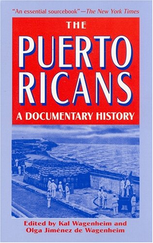9781558760776: The Puerto Ricans: A Documentary History