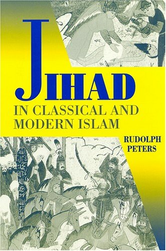 9781558761094: Jihad in Classical and Modern Islam: A Reader (Princeton Series on the Middle East)