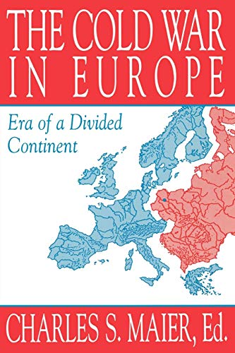 9781558761339: The Cold War in Europe: Era of a Divided Continent