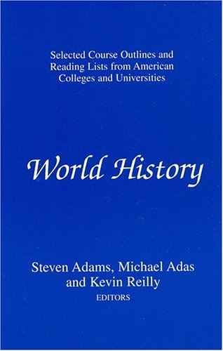 9781558761360: World History: Selected Course Outlines and Reading Lists from American Colleges and Universities (Selected Reading Lists and Course Outlines from American Colleges and Universities.)