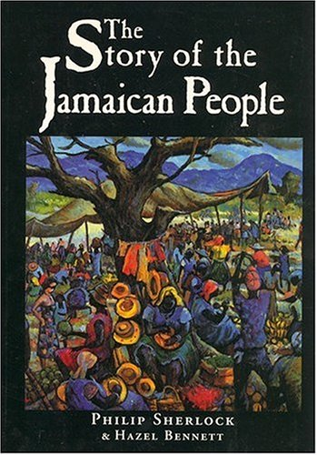 9781558761452: The Story of the Jamaican People