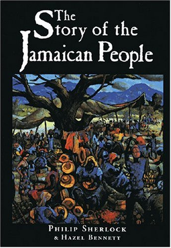 9781558761469: The Story of the Jamaican People