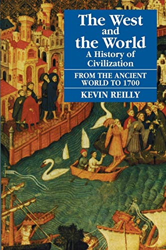 9781558761520: The West and the World: A History of Civilization : From the Ancient World to 1700 (The West & the World)
