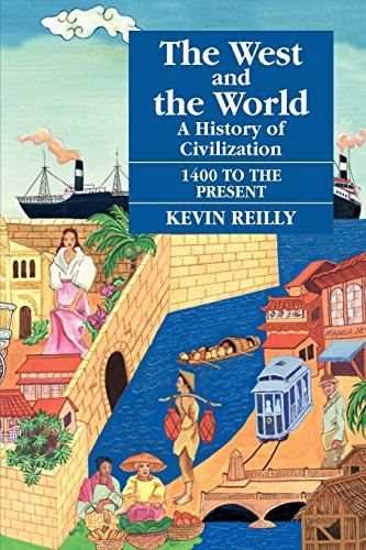 9781558761537: The West and the World: A History of Civilization from 1400 to the Present