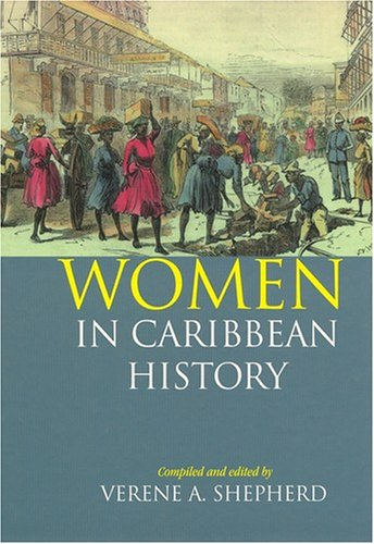 9781558761889: Women in Caribbean History: The British-Colonised Territories