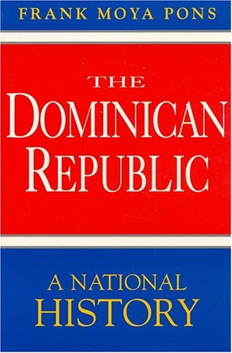 9781558761919: The Dominican Republic: A National History
