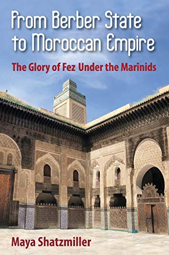 9781558762244: The Berbers and the Islamic State: The Marinid Experience in Pre-Protectorate Morocco