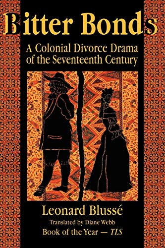 9781558762534: Bitter Bonds: A Colonial Divorce Drama of the Seventeenth Century