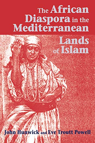 9781558762756: The African Diaspora in the Mediterranean Lands of Islam (Princeton Series on the Middle East)