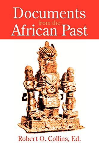 Documents from the African Past: Robert O. Collins