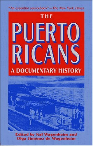 9781558762916: The Puerto Ricans: A Documentary History