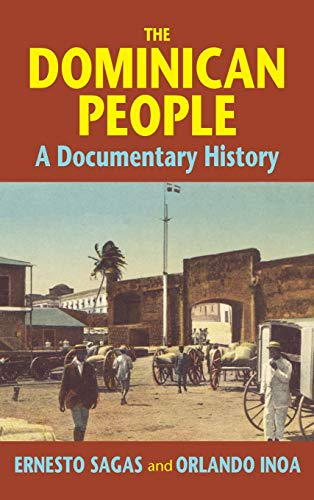 9781558762961: The Dominican People: A Documentary History