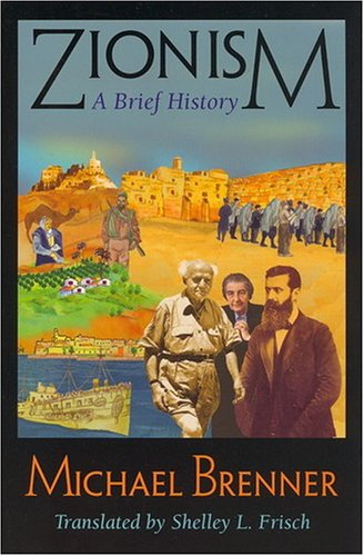 Zionism: A Brief History: Michael Brenner