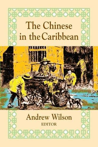 9781558763159: The Chinese in the Caribbean