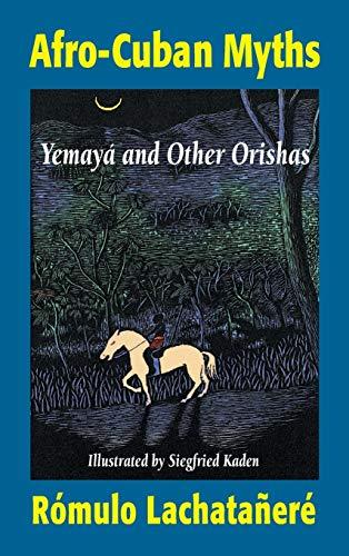 9781558763173: Afro-Cuban Myths: Yemaya and Other Orishas