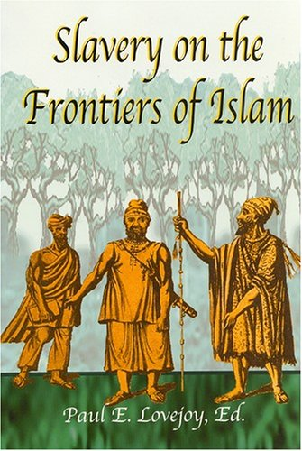 9781558763289: Slavery on the Frontiers of Islam