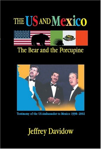 9781558763333: The U.S. and Mexico: The Bear and the Porcupine