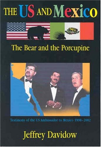 9781558763340: The U.S. and Mexico: The Bear and the Porcupine