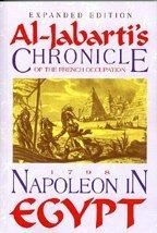 Napoleon in Egypt: Al-Jabartai's Chronicle of the: Abd al-Rahman, Jabarti