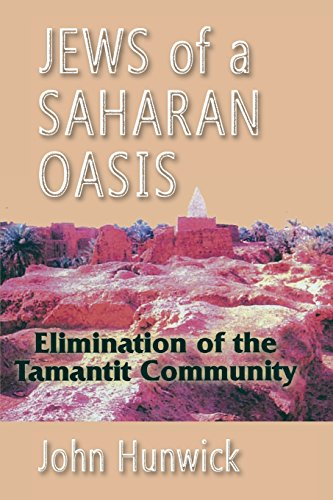 9781558763463: Jews of a Saharan Oasis: Elimination of the Tamantit Community