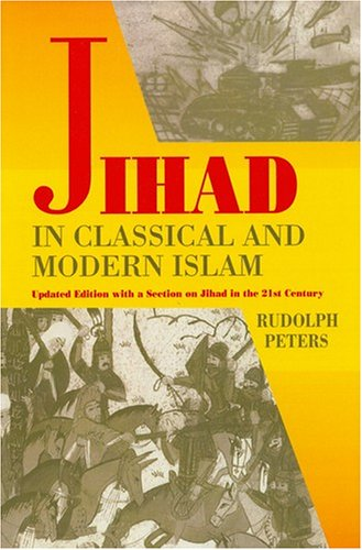 9781558763593: Jihad In Classical And Modern Islam: A Reader (PRINCETON SERIES ON THE MIDDLE EAST)
