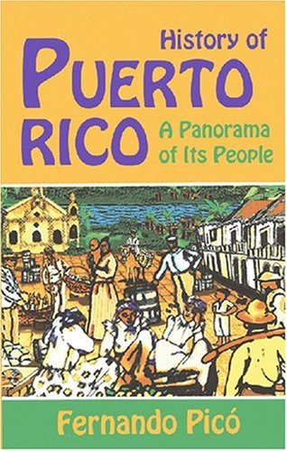 9781558763708: History of Puerto Rico: A Panorama of Its People