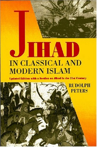 9781558763814: Jihad In Classical And Modern Islam: A Reader (Princeton Series on the Middle East)
