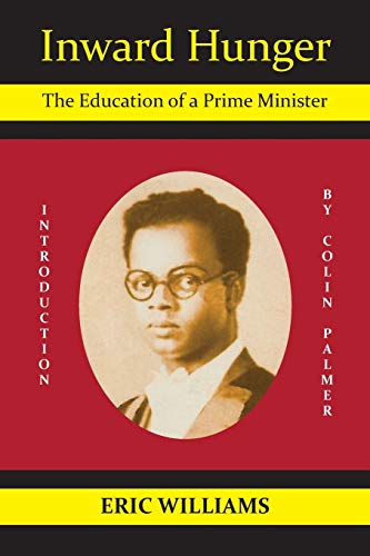 Inward Hunger: The Education of a Prime Minister: Williams, Eric; Palmer, Colin