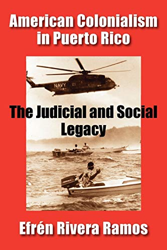 9781558764101: American Colonialism in Puerto Rico: The Judicial and Social Legacy