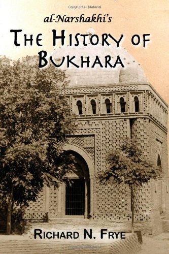 The History of Bukhara Translated from the: Narshakhi / Richard