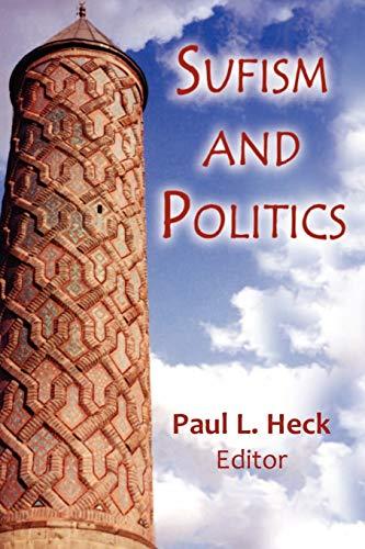 9781558764231: Sufism and Politics