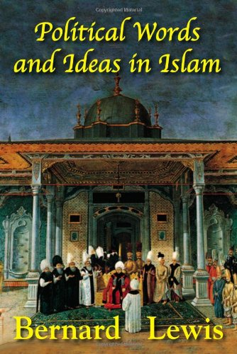 9781558764248: Political Words and Ideas in Islam