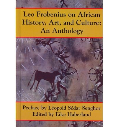 9781558764255: Leo Frobenius on African History, Art, and Culture: An Anthology