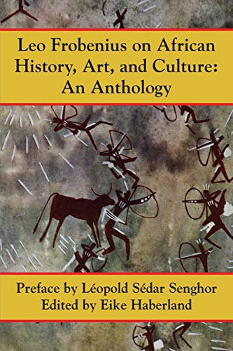 9781558764262: Leo Frobenius on African History, Art and Culture