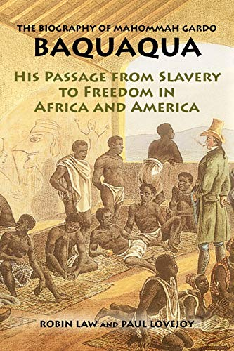 9781558764309: The Biography of Mahommah Gardo Baquaqua: His Passage from Slavery to Freedom in Africa and America