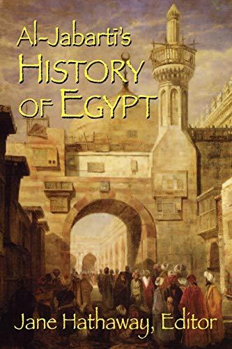 Al-Jabarti's History of Egypt: Jabarti, Abd Al-Rahman