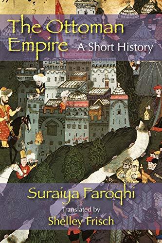 9781558764491: The Ottoman Empire: A Short History