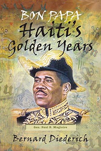 Bon Papa Haitis Golden Years: Bernard Diederich
