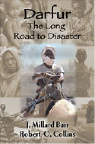 9781558764705: Darfur: The Long Road to Disaster
