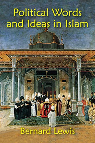 9781558764736: Political Words and Ideas in Islam
