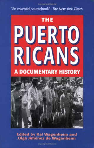 9781558764767: The Puerto Ricans: A Documentary History