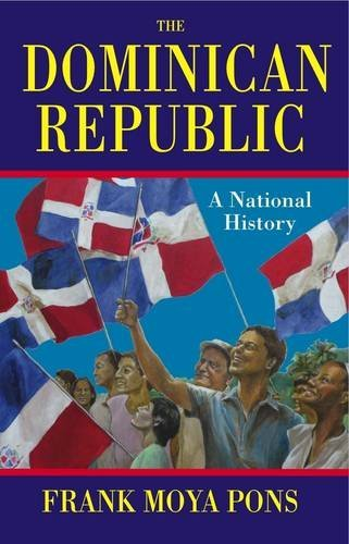 9781558764866: The Dominican Republic: A National History