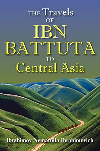 9781558765238: The Travels of Ibn Battuta to Central Asia