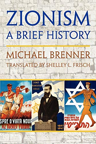 Zionism: a Brief History Expanded Edition: Michael Brenner