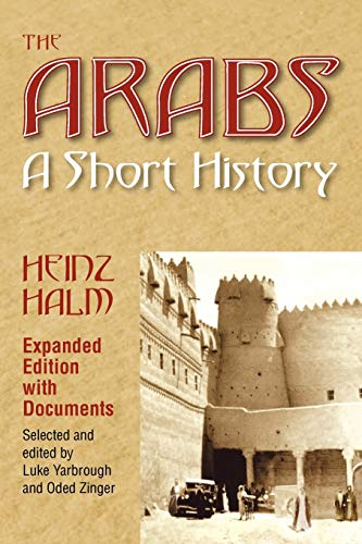 9781558765467: The Arabs: A Short History (Princeton Series of Middle Eastern Sources in Translation)