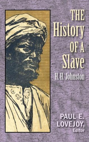 The History of a Slave (Hardback): H.H. Johnston