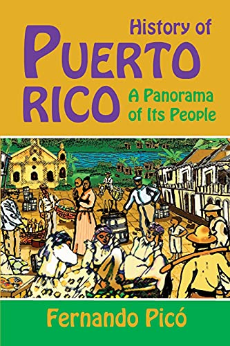 9781558765993: History of Puerto Rico: A Panorama of Its People