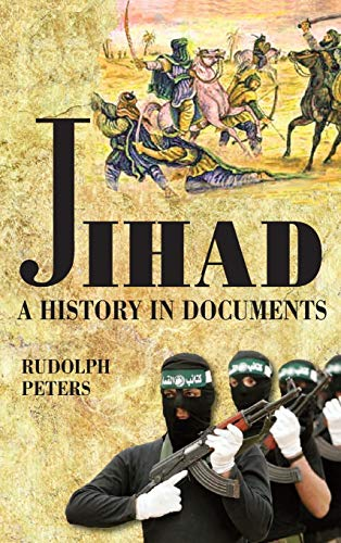 9781558766082: Jihad A History in Documents
